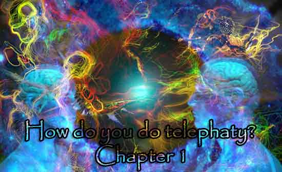 How do you do Telephaty Chapter 1