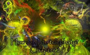 How can I do Telephaty Chapter 2