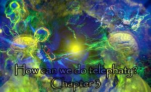 How can we do Telephaty Chapter 3