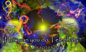 How can you do Telephaty Chapter 4