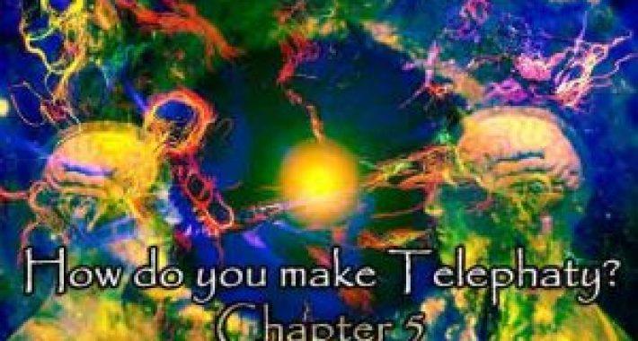 How do you make Telephaty? Chapter 5