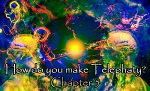How do you make Telephaty Chapter 5