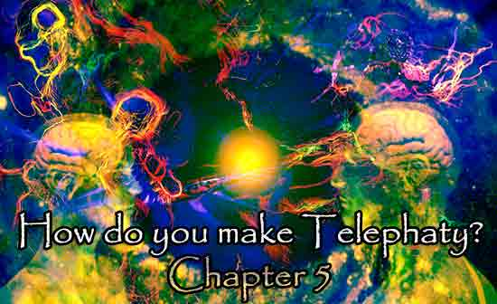 How do you make Telephaty Chapter 5